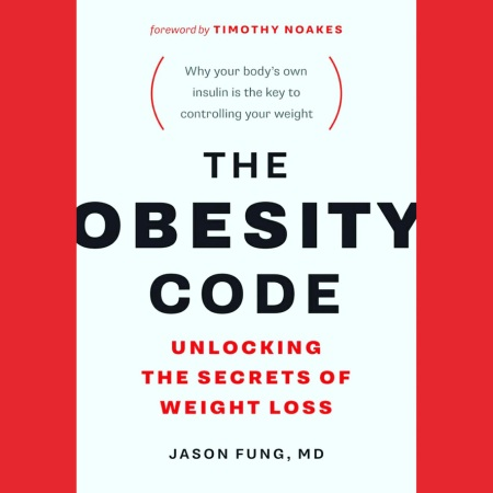 The Obesity Code, weight loss, insulin